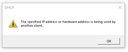 hardware address is being used by another client